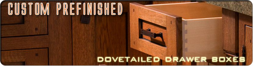 prefinished dovetailed drawer boxes